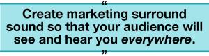 Create marketing surround sound